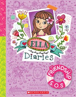 Friendship S.O.S. (Ella Diaries, Book 10) by Meredith Costain, Danielle McDonald (9781760279042) - HardCover - Children's Fiction Intermediate (5-7)