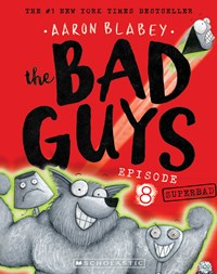 The Bad Guys Episode 8: Superbad plus Trading Cards