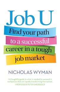 Job U by Nicholas Wyman (9781760290061) - PaperBack - Education Teaching Guides