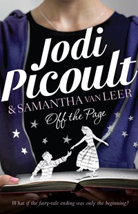 Off the Page by Jodi Picoult, Samantha van Leer (9781760292720) - PaperBack - Children's Fiction Teenage (11-13)