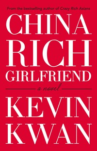 China Rich Girlfriend by Kevin Kwan (9781760293239) - PaperBack - Modern & Contemporary Fiction General Fiction