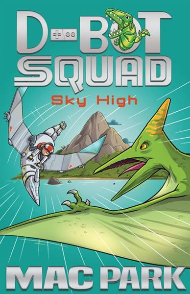 Sky High: D-Bot Squad 2