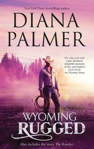 WYOMING RUGGED/THE RANCHER