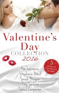 (ebook) Valentine's Day Collection 2016/Rafael's Proposal/Her Sexy Valentine/The Seduction Challenge/More Than Perfect/A Pregnancy, A Party & A Proposal - Romance Modern Romance