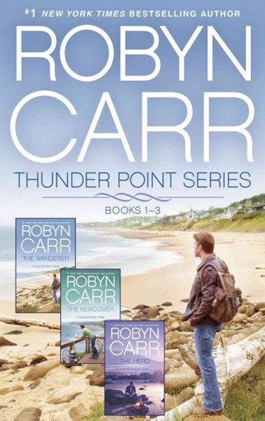 Thunder Point Series Books 1-3/The Wanderer/The Newcomer/The Hero