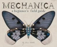Mechanica - a Beginner's Field Guide