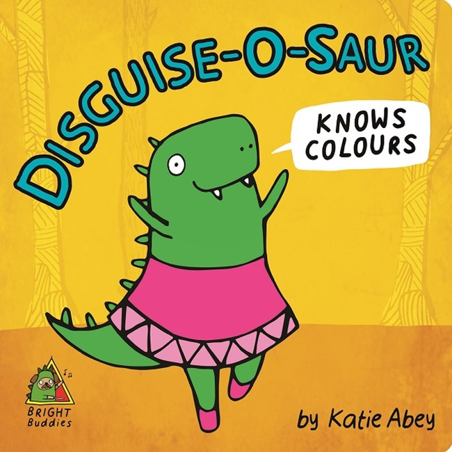 Bright Buddies: Disguise-O-Saur Knows Colours
