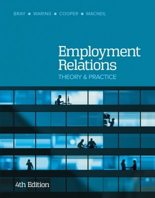 Employment Relations: theory and practice, 4th Edition