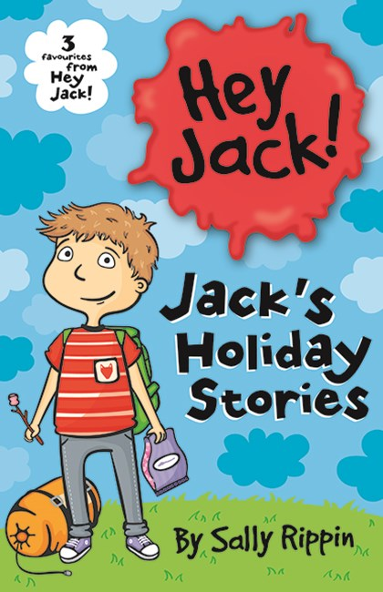 Hey Jack: Jack's Holiday Stories