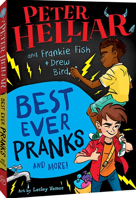 Best Ever Pranks (and More!) by Frankie