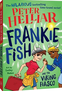 Frankie Fish and the Viking Fiasco by Peter Helliar, Lesley Vamos (9781760500832) - PaperBack - Children's Fiction Older Readers (8-10)