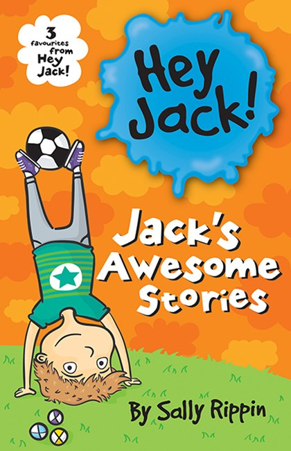Hey Jack! Jack's Awesome Stories