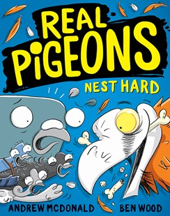Real Pigeons Nest Hard by Andrew McDonald, Ben Wood (9781760501105) - PaperBack - Children's Fiction