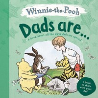 Dads Are...Winnie the Pooh