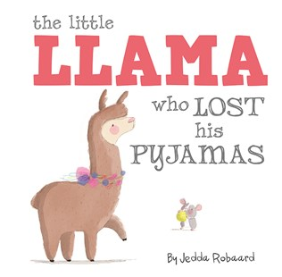The Little Llama Who Lost His Pyjamas - Non-Fiction Animals