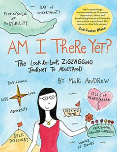 Am I There Yet? by Mari Andrew (9781760527907) - HardCover - Biographies General Biographies