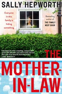 The Mother-in-Law by Sally Hepworth (9781760552183) - PaperBack - Crime Mystery & Thriller