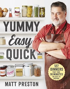 Yummy, Easy, Quick by Matt Preston (9781760552640) - PaperBack - Cooking
