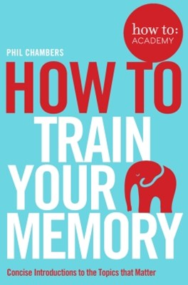 (ebook) How To: Train Your Memory