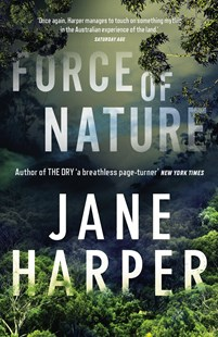 Force of Nature by Jane Harper (9781760554767) - PaperBack - Crime Mystery & Thriller