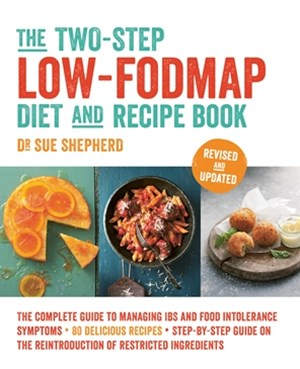 The Two-Step Low-FODMAP Diet and Recipe Book