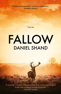 Fallow by Daniel Shand (9781760556785) - PaperBack - Modern & Contemporary Fiction General Fiction