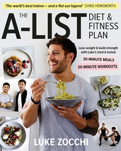 The A-List Diet & Fitness Plan by Luke Zocchi (9781760558215) - PaperBack - Cooking Health & Diet