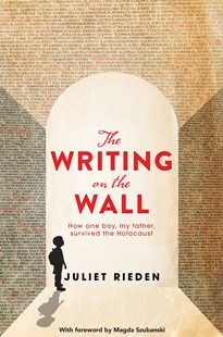 The Writing On The Wall by Juliet Rieden (9781760559489) - PaperBack - Biographies General Biographies