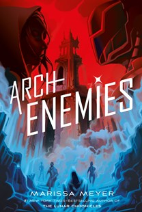 Archenemies by Marissa Meyer (9781760559526) - PaperBack - Children's Fiction