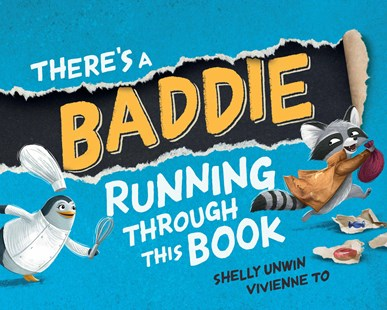 There's a Baddie Running Through this Book by Shelly Unwin, Vivienne To (9781760630614) - HardCover - Children's Fiction