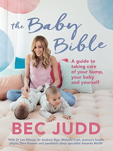 The Baby Bible by Bec Judd (9781760631307) - PaperBack - Family & Relationships Child Rearing