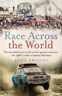 Race Across the World by John Smailes (9781760632533) - PaperBack - Sport & Leisure Other Sports