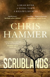 Scrublands by Chris Hammer (9781760632984) - PaperBack - Crime Mystery & Thriller