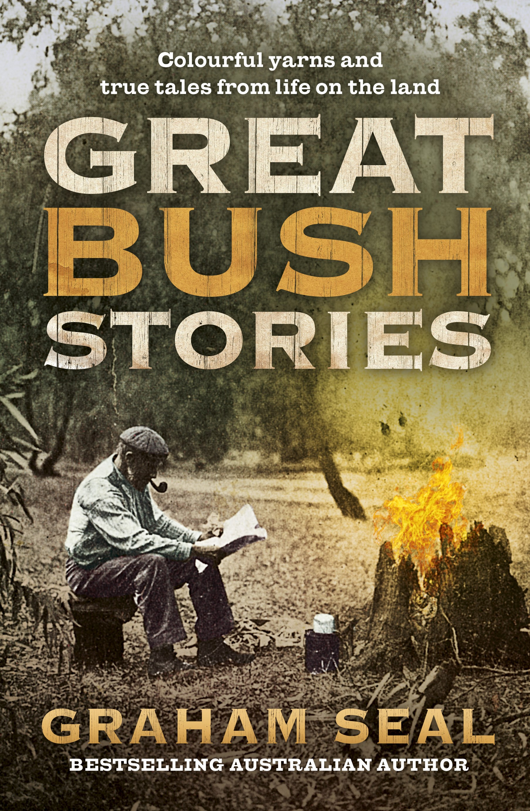 Great Bush Stories