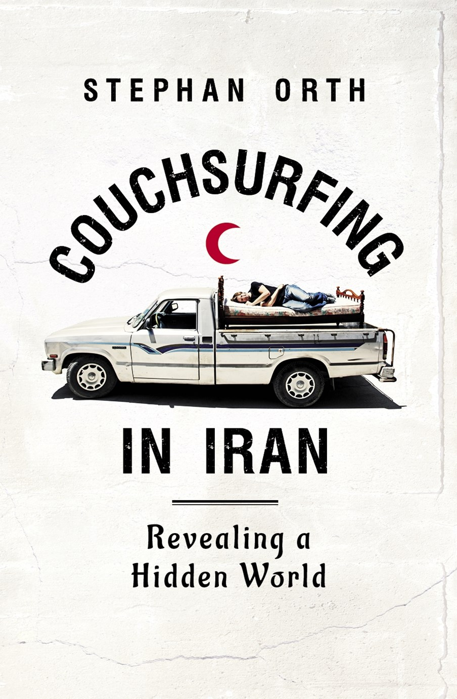 Couchsurfing in Iran: Revealing a Hidden World
