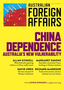 China Dependence: Australia's New Vulnerability: Australian Foreign Affairs Issue 7 by Jonathan Pearlman (9781760641665) - PaperBack - Politics Political Issues