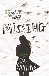 Missing by Sue Whiting (9781760650032) - PaperBack - Children's Fiction Older Readers (8-10)