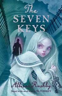 The Seven Keys by Allison Rushby (9781760650797) - PaperBack - Non-Fiction