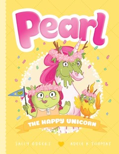 Pearl #4: The Happy Unicorn by Sally Odgers (9781760664275) - HardCover - Children's Fiction
