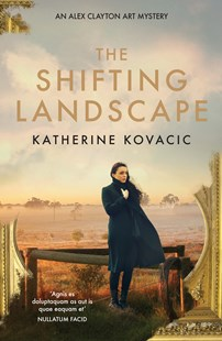 The Shifting Landscape by Katherine Kovacic (9781760686444) - PaperBack - Crime Mystery & Thriller