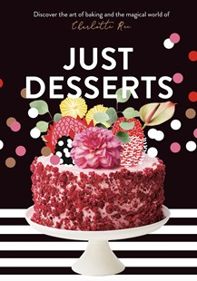 Just Desserts by Charlotte Ree (9781760785710) - HardCover - Cooking Desserts