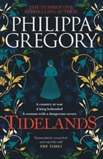Tidelands by Philippa Gregory (9781760851576) - PaperBack - Historical fiction