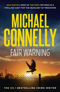 Fair Warning by Michael Connelly (9781760877989) - PaperBack - Crime