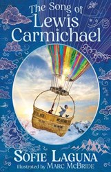 THE SONG OF LEWIS CARMICHAEL by Sofie Laguna