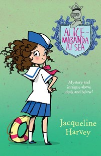 Alice-Miranda at Sea: Alice-Miranda 4 by Jacqueline Harvey (9781760890704) - PaperBack - Children's Fiction