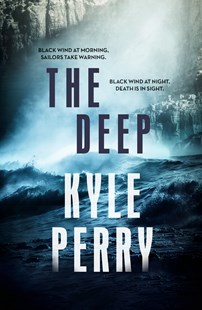 THE DEEP by Kyle Perry