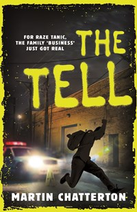 The Tell by Martin Chatterton (9781760895945) - PaperBack - Children's Fiction