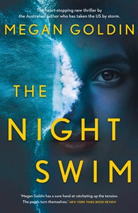 The Night Swim by Megan Goldin (9781760897208) - PaperBack - Crime Mystery & Thriller