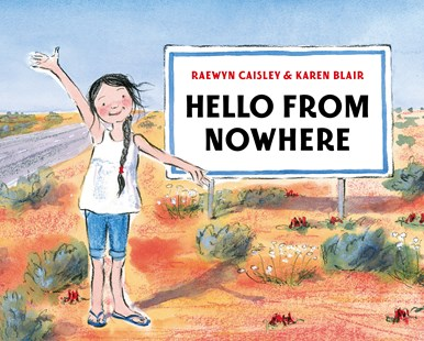 Hello from Nowhere by Karen Blair (9781760897734) - PaperBack - Picture Books
