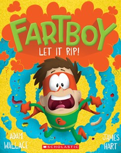 Fartboy #4: Let It Rip! by Adam Wallace (9781760977733) - HardCover - Children's Fiction